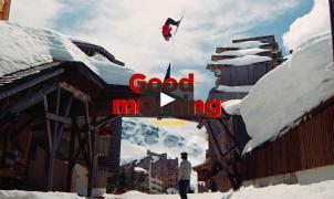 Good Mornig - Richard Permin recorre los tejados de Avoriaz en su nuevo vídeo